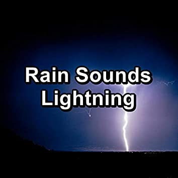 Rain Sounds Lightning