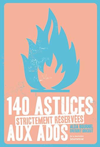 140 astuces...