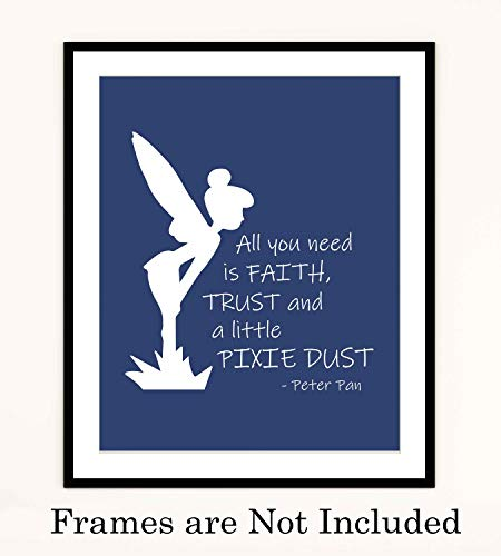 Peter Pan Quotes-'All You Need Is Faith-Trust-Pixie Dust'-8 x 10' Wall Art Print-Ready to Frame. Typographic Print with Fairy Silhouette Image. Inspirational Home-Bedroom-Play Room-Nursery Decor!