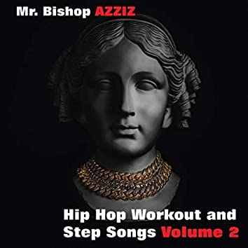 Hip Hop Workout and Step Songs, Vol. 2