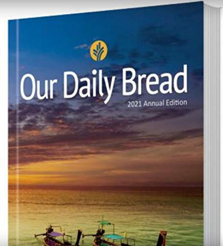 Our Daily Bread 2021 Devotional