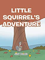 Little Squirrel's Adventure