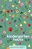 kindergarten heute kalender 2020/21
