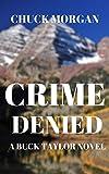 Crime Denied: A Buck Taylor Novel