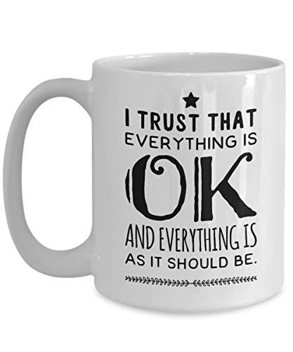 Weightloss Mug - Ich vertraue darauf, dass alles in Ordnung ist - Große Meditation Kaffeetasse - Geburtstag Jubiläum Weihnachtsgeschenk Strumpf Stuffer - Auf Diät Ehemann Frau Freund Freund Freundin M