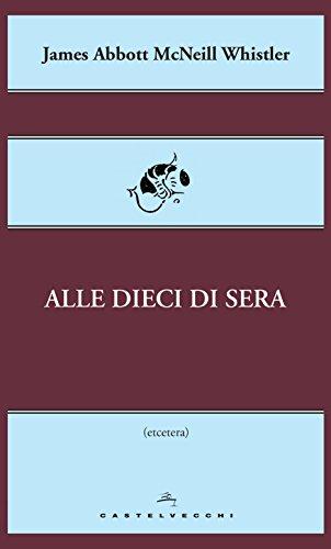 Alle dieci di sera (Italian Edition)