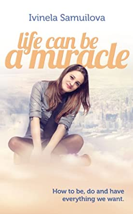 Life Can Be a Miracle