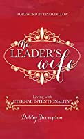 Leader's Wife: Living with Eternal Intentionality(R)