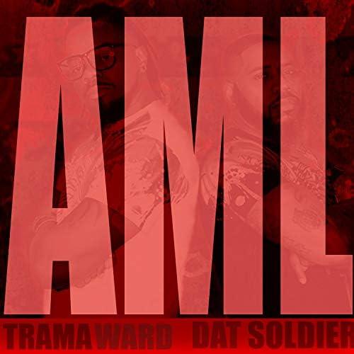 Trama Ward & Dat Soldier