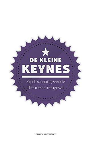 De kleine Keynes: zijn vooruitstrevende visie samengevat