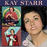The One and Only & Blue Starr by KAY STARR (2002-11-05)