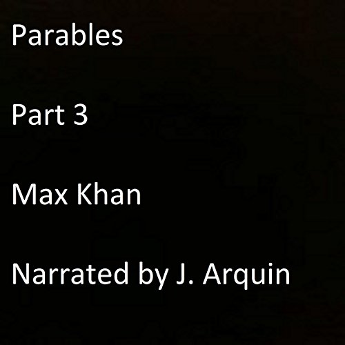 Parables: Part 3 audiobook cover art