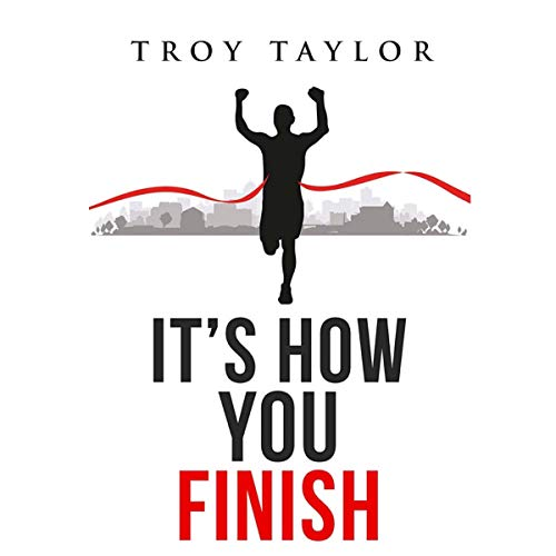 It's How You Finish audiobook cover art