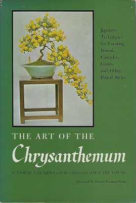 The art of the chrysanthemum;: Japanese techniques for creating bonsai, cascades, giants and other potted styles