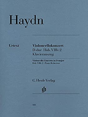 Concerto for Violoncello and Orchestra D Major Hob.VIIb:2 (English, French and German Edition)
