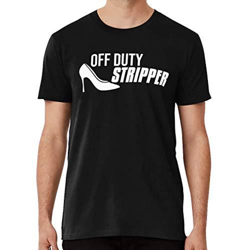 Off Duty Stripper Shirt Slim Fit P_r_e_m_i_u_m T-Shirt, Long Tee, Tank Tops, Hoodie, Sweatshirt for Men Women
