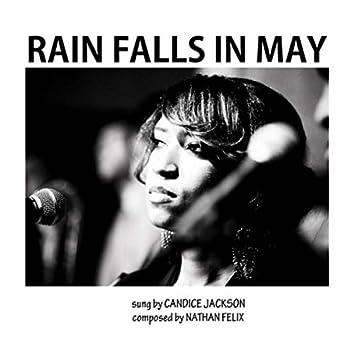 Rain Falls in May (feat. Candice Jackson)