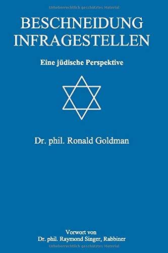 Beschneidung infragestellen: Eine jüdische Perspektive