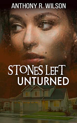 Stones Left Unturned (Book One)