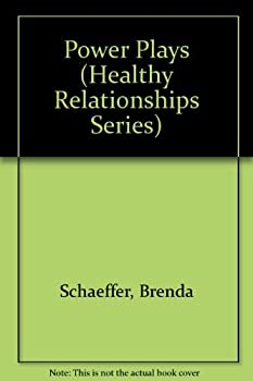 Power Plays (Healthy Relationships Series) 0894863738 Book Cover