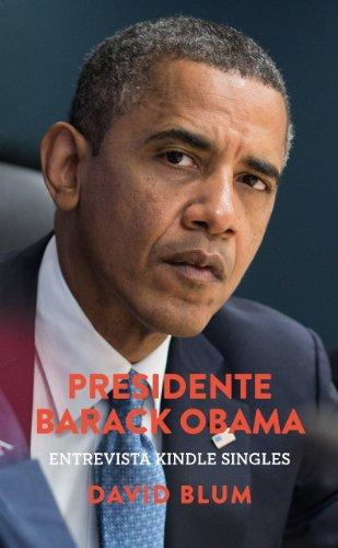 Presidente Barack Obama: Entrevista Kindle Singles