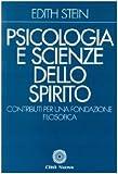 Psicologia e scienze dello Spirito. Contributi per una fondazione filosofica