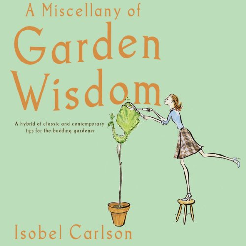 A Miscellany of Garden Wisdom  By  cover art