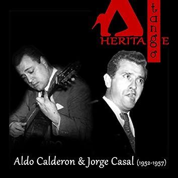 Aldo Calderon & Jorge Casal (1952-1957)