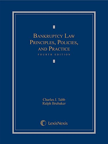 Compare Textbook Prices for Bankruptcy Law: Principles, Policies, and Practice 2015 Fourth Edition ISBN 9781630430818 by Charles J. Tabb,Ralph Brubaker