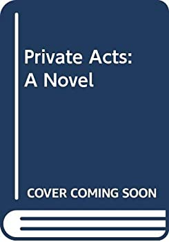 Private Acts 0517098849 Book Cover