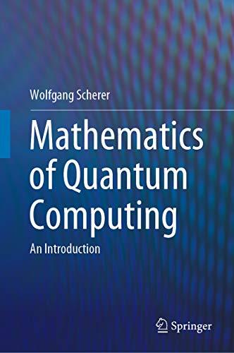 Mathematics of Quantum Computing: An Introduction (English Edition)
