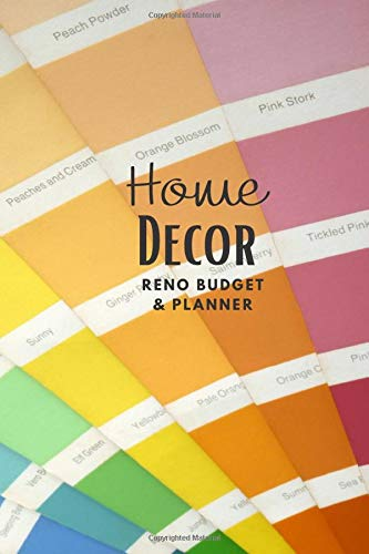 HOME DECOR Reno Planner & Budget: a 134-page journal for budgeting &...