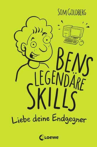 Bens legendäre Skills (Band 1) - Liebe deine Endgegner: Comic-Roman für Jungen und Mädchen ab 12 Jahre