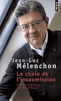 Pocket Book Le Choix de l'insoumission - Entretien biographique avec Marc Endeweld (Points documents) (French Edition) [French] Book