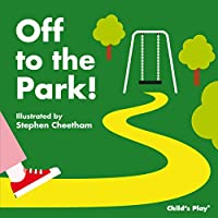 Off to the Park! (Tactile Books)