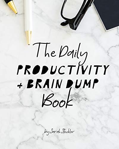 The Daily Productivity & Brain Dump Book