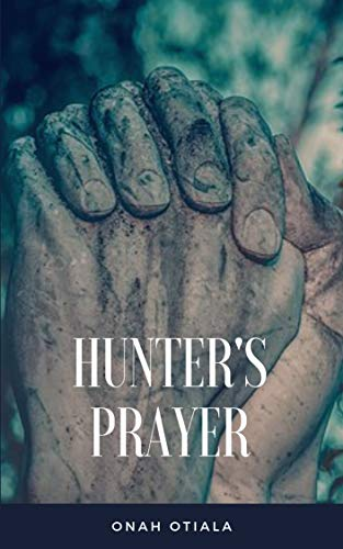 HUNTER'S PRAYER (English Edition)