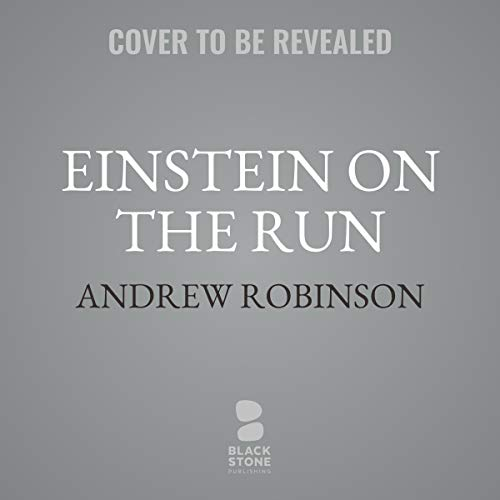 Einstein on the Run     How Britain Saved the World's Greatest Scientist              De :                                                                                                                                 Andrew Robinson                           Durée : 10 h     Pas de notations     Global 0,0