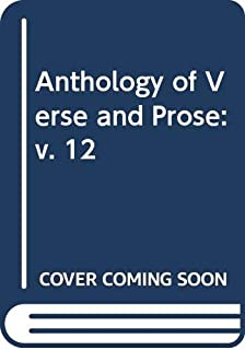 LAMDA Anthology of Verse and Prose: Volume XII (v. 12)