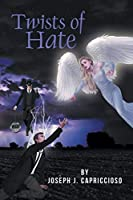 Twists of Hate