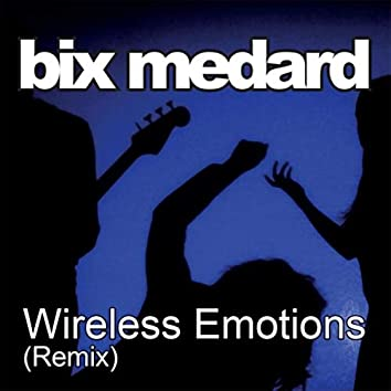 Wireless Emotions (Remix)