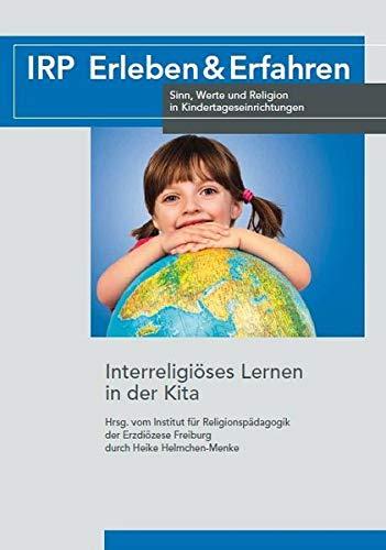 Interreligiöses Lernen in der Kita (IRP Erleben & Erfahren)