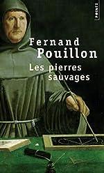 Les Pierres sauvages de Fernand Pouillon