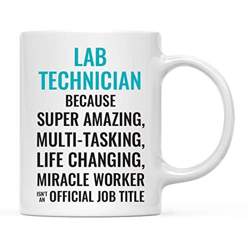 Taza de café de regalo para hombres o mujeres, técnico de laboratorio porque el súper asombroso trabajador milagroso que cambia la vida no es un título de trabajo oficial, paquete de 1 taza para beber