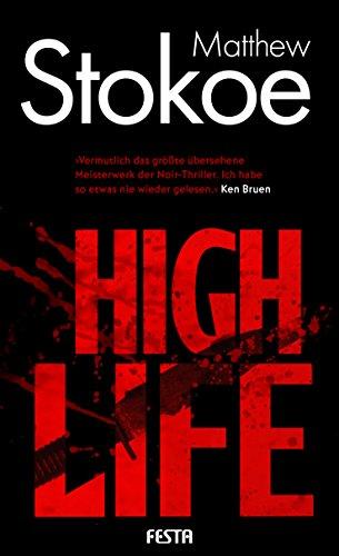 High Life: Thriller