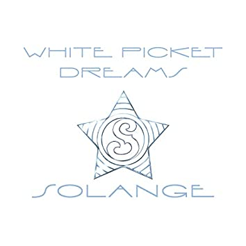 White Picket Dreams
