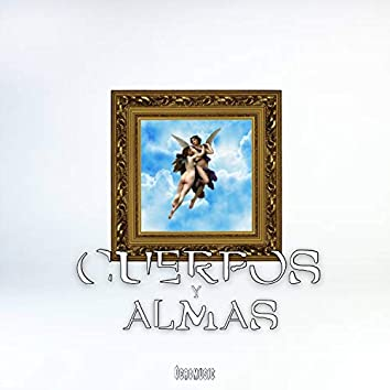 Cuerpos Y Almas (Feat. Slim Harry)