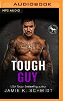 Tough Guy: A Hero Club Novel