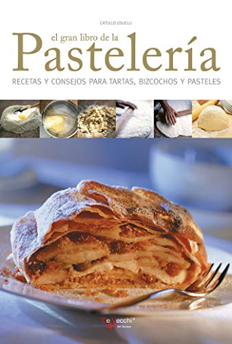 El gran libro de la pastelería (Spanish Edition)