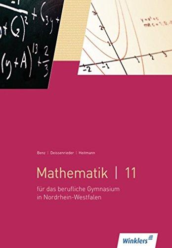 Mathematik für Berufliche Gymnasien - Nordrhein-Westfalen / Mathematik für berufliche Gymnasien - Nordrhein-Westfalen: Mathematik 11: Schülerband